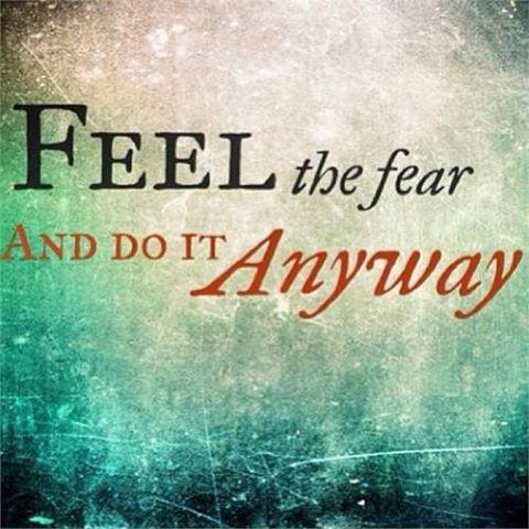 feel-the-fear-and-do-it-anyway-quote-1
